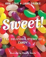 Sweet! af Jane Drake, Ann Love
