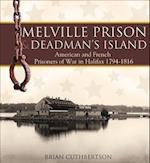 Melville Prison and Deadman's Island