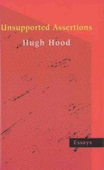 Unsupported Assertions af Hugh Hood