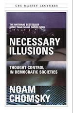 Necessary Illusions (Cbc Massey Lecture)