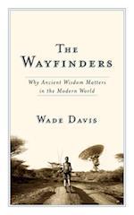 The Wayfinders (Massey Lectures)
