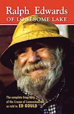 Ralph Edwards of Lonesome Lake