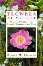 Flowers at My Feet