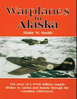 Warplanes to Alaska