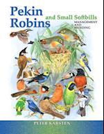 Pekin Robins & Small Softbills