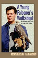 A Young Falconer's Walkabout