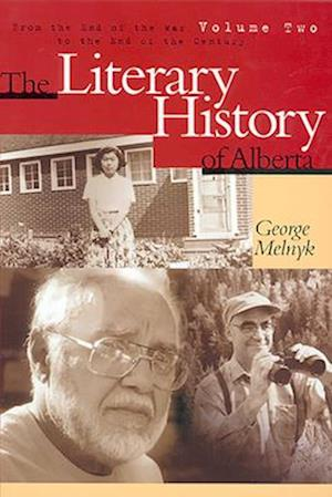 The Literary History of Alberta Volume Two