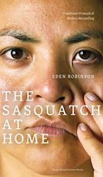 The Sasquatch at Home af Eden Robinson