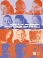 Depression and Bipolar Disorder: Family Psychoeducational Group Manual - Therapist's Guide af Christina Bartha, Carol Parker, Kate Kitchen