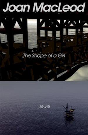 Shape of a Girl/Jewel