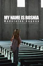 My Name Is Bosnia