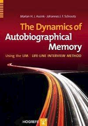 The Dynamics of Autobiographical Memory Using the LIM / Lifeline Interview Method