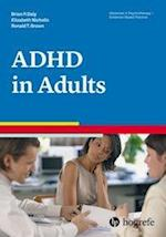 Attention-Deficit / Hyperactivity Disorder in Adults (Advances in Psychotherapy-Evidence-Based Practice)