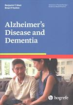 Alzheimer's Disease and Dementia (Advances in Psychotherapy-Evidence-Based Practice, nr. 38)