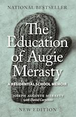 The Education of Augie Merasty (Regina Collection)