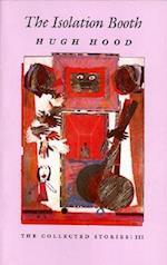 The Isolation Booth af Hugh Hood