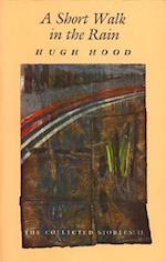 Short Walk in the Rain af Hugh Hood