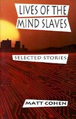 Lives of the Mind Slaves