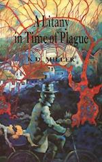 A Litany in Time of Plague