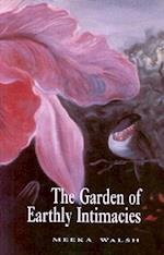 The Garden of Earthly Intimacies