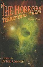 The Horrors Terrifying Tales (Terrifying Tales, nr. 1)