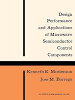 Design, Performance and Applications of Microwave Semiconductor Control Components