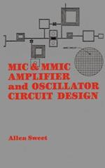 MIC & MMIC Amplifier and Oscillator Circuit Design (Artech House Microwave Library Hardcover)
