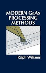 Modern GAAS Processing Methods (Artech House Microwave Library Hardcover)