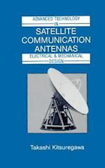 Advanced Technology in Satellite Communication Antennas (Artech House Antenna Library Series)