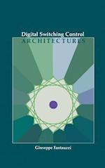 Digital Switching Control Architectures (The Artech House Telecommunication Library)