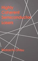 Highly Coherent Semiconductor Lasers (Artech House Optoelectronics Library)
