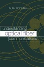 Understanding Optical Fiber Communications (Artech House Optoelectronics Library)