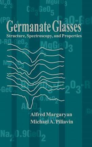 Germanate Glasses: Structure, Spectroscopy and Properties