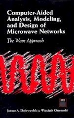 Computer-Aided Analysis, Modeling, and Design of Microwave Networks [With CDROM] (Artech House Microwave Library)