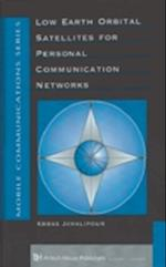 Low Earth Orbital Satellites in Personal Communication Networks (Artech House Mobile Communications Library)