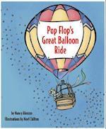 Pop Flop's Great Balloon Ride