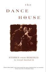 Dance House af Joseph Marshall