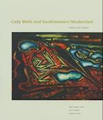 Cady Wells and Southwestern Modernism