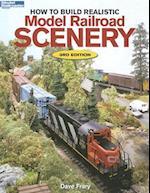 How to Build Realistic Model Railroad Scenery (Model Railroader Books)