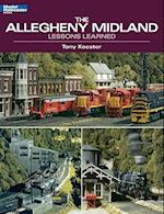 The Allegheny Midland (Model Railroader Books)
