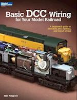 Basic Dcc Wiring for Your Model Railroad (The Basic Series)