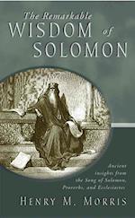 The Remarkable Wisdom of Solomon af Henry Morris
