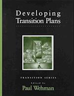 Developing Transition Plans (Pro-Ed Series on Transition)