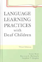 Language Learning Practices with Deaf Children