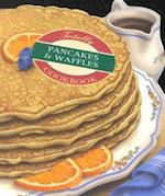 The Totally Pancakes & Waffles Cookbook (Totally Cookbooks)
