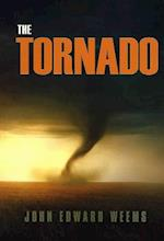 The Tornado (Centennial Series of the Association of Former Students Texas A M University Hardcover)