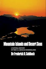 Mountain Islands and Desert Seas (Louise Lindsey Merrick Natural Environment Hardcover, nr. 15)