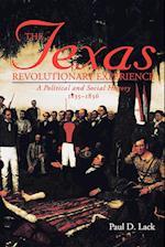 Texas Revolutionary Experience (Texas A M Southwestern Studies Paperback, nr. 10)