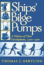 Ships Bilge Pumps (Studies in Nautical Archaeology, nr. 2)