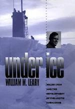 Under Ice af William M. Leary